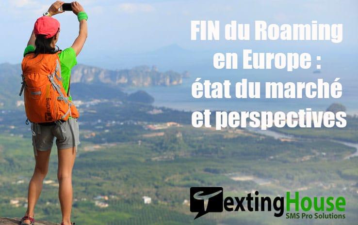 Fin du roaming en Europe : état du marché SMS et perspectives