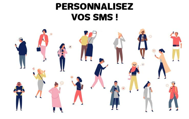 personnaliser les campagnes sms
